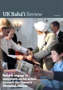 UK Baha'i Review Summer 2012